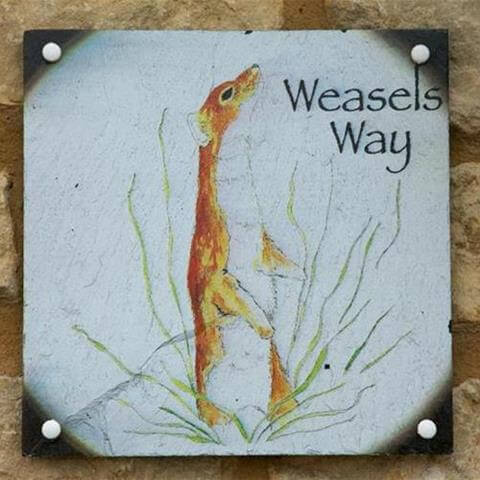 Weasels Way Door Sign